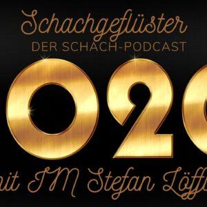 Das Schachjahr 2020 – Rückblick mit IM Stefan Löffler