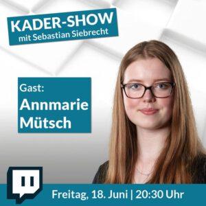 Kader Show mit GM Sebastian Siebrecht – Gast Annmarie Mütsch